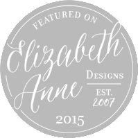featured on Elizabeth Anne Designs - 2015