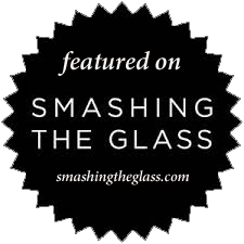AS FEATURED ON SMASHING THE GLASS 2018